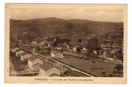 11 AUDE - ESPERAZA Les Bords De L'Aude Et Vue Générale - Francia
