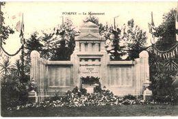 CPA N°6796 - LOT DE 2 CPA DE POMPEY - A SES GLORIEUX ENFANTS - MONNUMENT AUX MORTS + HAUTS FOURNEAUX - MILITARIA 14-18 - Francia