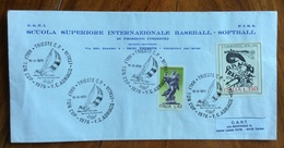 SPORT  BASEBALL PROSECCO TRIESTE  CONI SCUOLA SUP. INTERNAZIONALE BASEBALL - SOFTBALL  BUSTA CON ANNULLO VELA 18/9/76 - Baseball