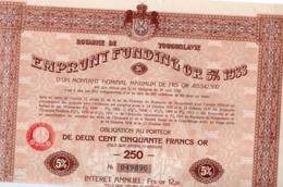 OBLIGATION 250 FRANCS OR - 5 % 1933 -ROYAUME DE YOUGOSLAVIE - Aandelen