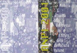 CARD TESSERA ASS. NAZIONALE PARTIGIANI D'ITALIA  DELLA RESISTENZA 2001  PARTIGIANO VALDOSSOLA -N-2-  0882 -27504 - Vieux Papiers
