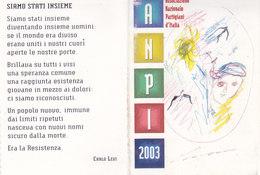 CARD TESSERA ASS. NAZIONALE PARTIGIANI D'ITALIA  DELLA RESISTENZA 2003 MERGOZZO PARTIGIANO VALDOSSOLA -N-2-  0882 -27505 - Vecchi Documenti
