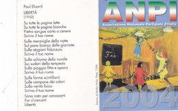 CARD TESSERA ASS. NAZIONALE PARTIGIANI D'ITALIA  DELLA RESISTENZA 2004 MERGOZZO PARTIGIANO VALDOSSOLA -N-2-  0882 -27506 - Vieux Papiers