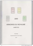 1893 ARMOIRIES DU ROYAUME By Tom PRING Du Belgian Study Circle (BSC) 146 Pages En Couleur - 1893-1900 Thin Beard