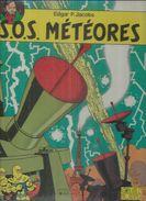 """BLAKE ET MORTIMER """" S.O.S. METEORES """"  - JACOBS - E.O. SEPTEMBRE 1989  BLAKE & MORTIMER - Blake Et Mortimer"""