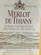 4820 - Merlot De Thhany Sélection Du Lac Balaton Hongrie - Etiquettes