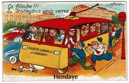Carte à Système - Dépliant - Ca Filoche !! Du Trolleybus Vous Verrez HENDAYE  - 3 Scans - Hendaye