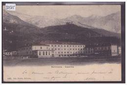 BELLINZONA - CASERMA - TB - TI Tessin