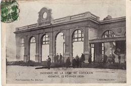 Genève - Incendie De La Gare Cornavin - 12 Février 1909 - GE Genève