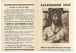 CALENDRIER 1947 - Format 10 X 7 Cm  Fermé - L'Oeuvre De Saint François De Sales - Calendriers