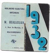 CALENDRIER 1932 - Format 4 X 7.5 Cm Fermé - Horlogerie-Bijouterie M. BEAUJOUAN à Malesherbes - Calendars
