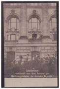 AK (004241) G. Scheidemann Verkündigt Vom Fenster Des Reichstagsgebäude Die Deutsche Republik, Ungebraucht - Geschichte