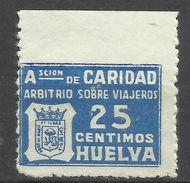 1861-SELLO DE CARIDAD,BENEFICOS,SIN DEFECTOS,CHARITY.FISCAL GUERRA CIVIL ARBITRIO VIAJEROS HUELVA 25 CENTIMOS ,SPAIN REV - Emisiones Repúblicanas