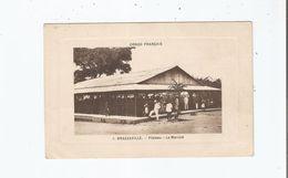 BRAZZAVILLE 1 CONGO FRANCAIS PLATEAU LE MARCHE - Brazzaville