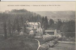 D60 - BETHISY SAINT PIERRE - CHATEAU DE LA DOUYE ET PATE DU ROI JEAN - France
