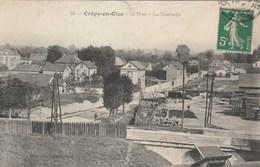 CPA 60 CREPY EN OISE LE PONT LA TOURNELLE SCIERIE - Crepy En Valois