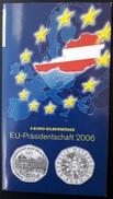 5 Euros Osterreich / Austria 2006     Presidency Of Council Of Europa  In Folder - Austria