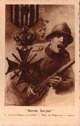 Notre Soldat - Jamais La Belgique Ne T'oubliera - Guerre 1914-18