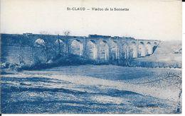 CPA CHARENTE  16   -  SAINT CLAUD - VIADUC DE LA SONNETTE - Tbe  CP Bleue - France