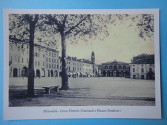 Mirandola - Modena - Corso Vittorio Emanuele E Piazza Umberto I - Modena