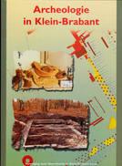 """Klein Brabant """" Archeologie In Klein-Brabant """" 2001 - Histoire"""