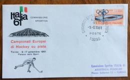 SPORT HOCKEY CAMPIONATI EUROPEI DI HOCKEY SU PISTA  ROMA ITALIA 61  BUSTA ED ANNULLO SPECIALE - Pallamano