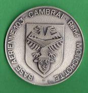 -Militaria-Aviation-Médaille De Table-Base Aérienne 103-Cambrai( Épinoy)-René Mouchette-Nord France- - Armée De L'air