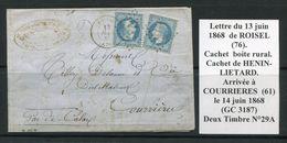 FRANCE- Lettre Du 13 Juin 1868 De ROISEL (76) Pour COURRIERES (61)- Deux Timbres Y&T N°29A - GC 3187 - 1863-1870 Napoleon III With Laurels