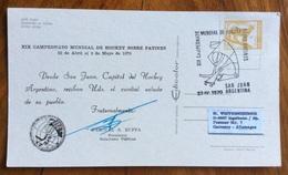 SPORT  PATTINAGGIO SAN JUAN ARGENTINA XIX CAMPIONATO MONDIALE DI HOCHEY 1970 CARTOLINA ED ANNULLO SPECIALI - Pallamano
