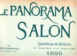 Le Panorama Salon  :exposition De Peinture Des Champs-Elysées Et Du Champ-de-Mars 1895 ( Revue De 35 Cm Sur 28cm) - Art