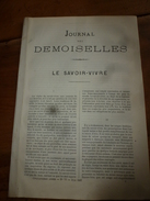 1882 JOURNAL DES DEMOISELLES :Le Savoir-Vivre;Economie Domestique ;Revue Musicale ;Correspondance De Jeanne à Flo; Etc - Vieux Papiers