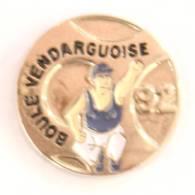 Pin's  LA BOULE VENDARGUOISE 92 - Le Joueur De Pétanque - G812 - Bowls - Pétanque