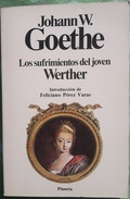 LOS SUFRIMIENTOS DEL JOVEN WERTHER - Johann W.Goethe     Clasicos Universales Planeta - Clásicos