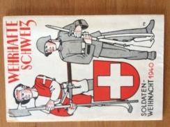 WEHRHAFTE SCHWEIZ - SOLDATEN - WEIHNACHT 1940 - DIE FELDZEICHEN DER ARME - Cartes Topographiques