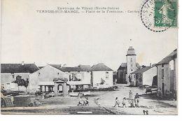 """70 TRES BELLE ET RARE CPA  1910 DE VERNOIS SUR MANCE (PLACE DE LA FONTAINE) """"A COTé DE VITREY"""" - France"""