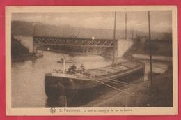 Farciennes - Le Pont Du Chemin De Fer Sur La Sambre ... Péniche, Bateliers ( Voir Verso ) - Farciennes