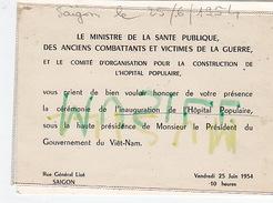 Ministre Des Anciens Combattants. Invitation à L'inauguration De L'Hôpital Populaire. Saigon, 1954. - Boutons