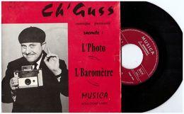 """CH ´ GUSS : """" L'Photo L Baromètre """"    Patois Picard Patoisant Lille  Boulogne Sur Mer - Humour, Cabaret"""