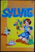 L' Anniversaire De SYLVIE - Éditions LITO . - Bücher, Zeitschriften, Comics