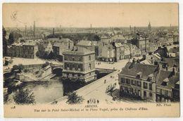 AMIENS SOMME : Vue Sur Le Pont Saint Michel Et La Place Vogal Prise Du Château D'eau - N° 108 - Amiens
