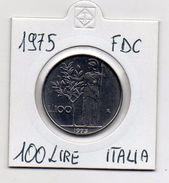 Italia - 1975 - 100 Lire - FDC - Da Serie Zecca - Vedi Foto - (MW365) - 1946-… : République