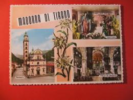 CARTOLINA  MADONNA DI TIRANO 3 VEDUTINE    - C 402 - Sondrio
