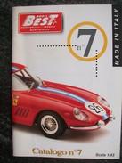 CATALOGO N°7  BEST MODEL AUTOMODELLI IN SCALA 1/43   FERRARI  PERFETTO - Catalogues