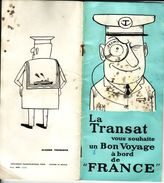 Paquebot France - Guide Du Voyageur Illustré Par Piem - 40 Pages 1965 - !! Tâches Sur Couverture - Boats