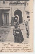 TANGER - Porte Du Fondak  PRIX FIXE - Tanger