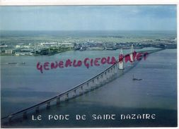 44 - SAINT NAZAIRE - SAINT BREVIN - LE PONT DE MINDIN - Saint Nazaire