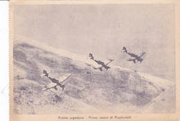 CARD PARTITO NAZ.FASCISTA AVIAZIONE MILITARE ITAL. PICCHIATELLI (STUKAS)PRIME AZIONI FRONTE JUGOSLAVO -FG-N-2-0882-27525 - Guerre 1939-45