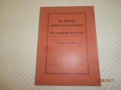 Der Wettlauf Zwischen Krieg Und Frieden, Die Europäische Krise 1938 , Von Dr. J. Schäfer, 1939. - Contemporary Politics