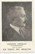"""CP Gaston CHERAU Vient De Publier """"le Vent Du Destin"""" Librairie PLON - Writers"""