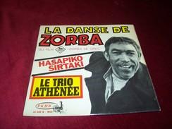 BANDE DE FILM  ZORBA LE GREC    LA DANCE DE ZORBA  LE TRIO ATHENEE - Soundtracks, Film Music